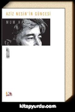 Aziz Nesin'in Güncesi / Mum Hala