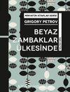 Beyaz Zambaklar Ülkesinde / Minyatür Kitaplar Serisi
