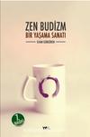 Zen Budizm/ Bir Yaşama Sanatı
