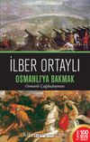 Osmanlı'ya Bakmak & Osmanlı Çağdaşlaşması