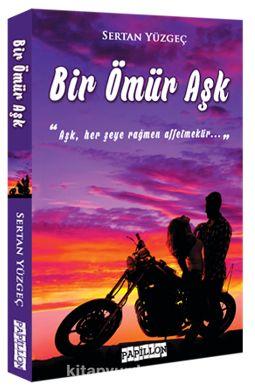 Bir Ömür Aşk - Sertan Yüzgeç pdf epub