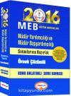 2016 MEB Müdür Yardımcılığı ve Müdür Başyardımcılığı Sınavlarına Hazırlık Örnek Çözümlü Konu Anlatımlı Soru Bankası