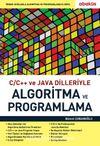 C / C++ ve Java Dilleriyle Algoritma ve Programlama