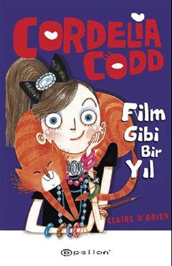 Cordelia Codd / Film Gibi Bir Yıl (Ciltli) - Claire O'Brien pdf epub