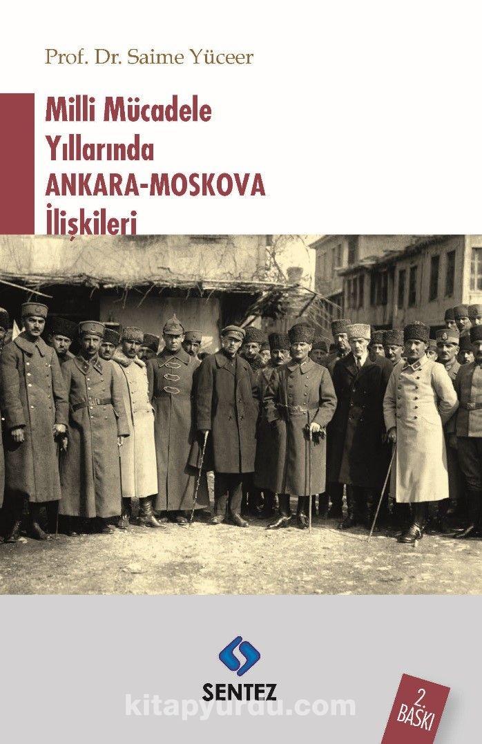 Milli Mücadele Yıllarında Ankara-Moskova İlişkileri - Saime Yüceer pdf epub