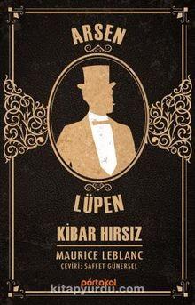 Arsen Lüpen / Kibar Hırsız