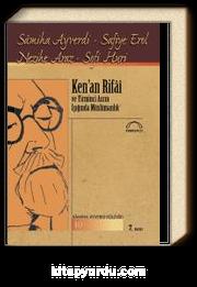 Ken'an Rifai ve Yirminci Asrın Işığında  Müslümanlık