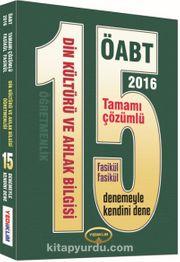 2016 ÖABT Din Kültürü ve Ahlak Bilgisi Öğretmenliği 15 Tamamı Çözümlü Deneme