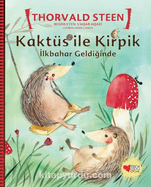Kaktüs ile Kirpik / İlkbahar Geldiğinde - Thorvald Steen pdf epub