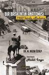 Bir Başkentin Anatomisi & 1950'lerde Ankara