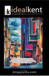 İdeal Kent Kent Araştırmaları Dergisi Sayı:2 Aralık 2010