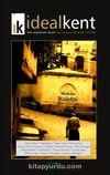 İdeal Kent Kent Araştırmaları Dergisi Sayı:3 Mayıs:2011