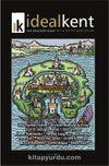 İdeal Kent Kent Araştırmaları Dergisi Sayı:5 Ocak 2012