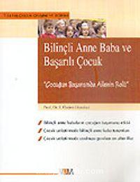 Bilinçli Anne Baba ve Başarılı Çocuk - Prof. Dr. F. Özden Ekmekci pdf epub