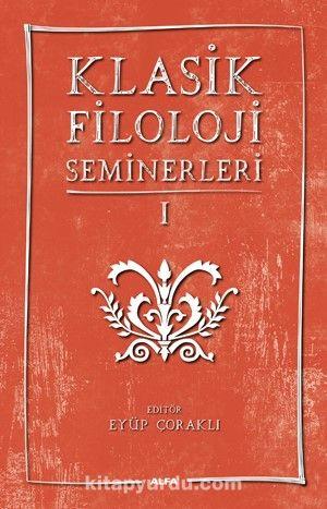 Klasik Filoloji Seminerleri 1 - Kollektif pdf epub