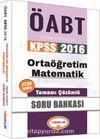 2016 KPSS ÖABT Ortaöğretim Matematik Öğretmenliği Tamamı Çözümlü Soru Bankası