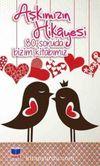 Aşkımızın Hikayesi & 80 Soruda Bizim Kitabımız