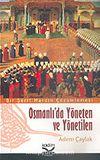 Osmanlı'da Yöneten ve Yönetilen