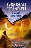 Türk İslam Efsaneleri / Kültür Dizisi 1