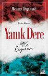 Yanık Dere & 1915 Erzurum