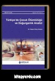Türkiye'de Çocuk Ölümlülüğü ve Doğurganlık Analizi