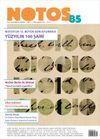 Notos Öykü İki Aylık Edebiyat Dergisi Sayı:85 Mart-Nisan 2021