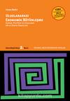 Uluslararası Ekonomik Bütünleşme & Kuram, Politika ve Uygulama AB ve Dünya Örnekleri