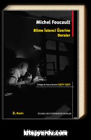 Bilme İstenci Üzerine Dersler (1970-1971) / College De France Ders Notları 1