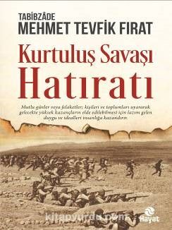 Kurtuluş Savaşı Hatıratı - Tabibzade Mehmet Tevfik Fırat pdf epub