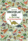 Dinozorlar Çağı: Ara, Bul ve Say / Bir Tarih Öncesi Sayma Kitabı