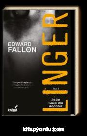 Linger - Ölüm Vahşi Bir Gecedir