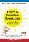 Otizm - Duyusal İşlem Bozukluğu & Çocuklar İçin Pratik Aktiviteler