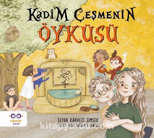 Kadim Çeşmenin Öyküsü Ekitap İndir | PDF | ePub | Mobi