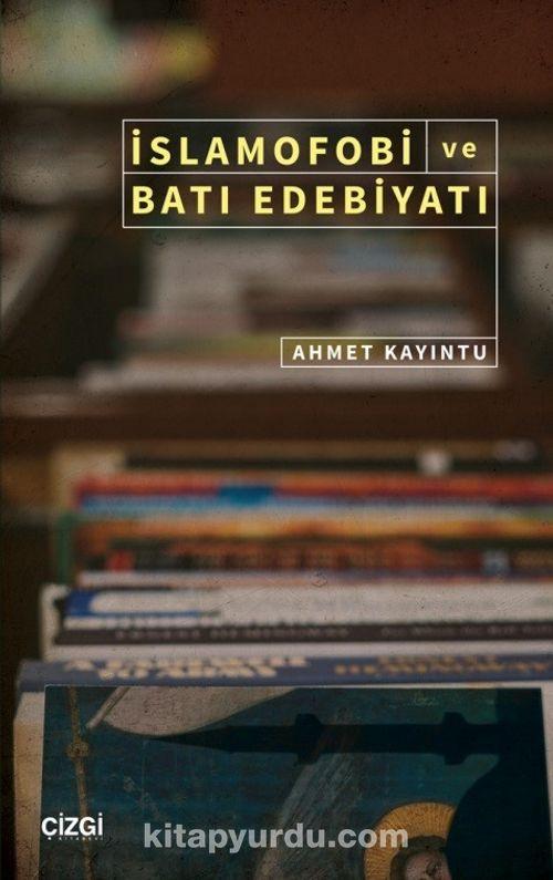 İslamofobi ve Batı Edebiyatı Ekitap İndir | PDF | ePub | Mobi
