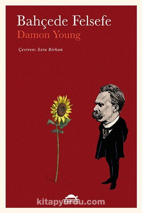 Bahçede Felsefe Ekitap İndir | PDF | ePub | Mobi