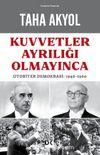 Kuvvetler Ayrılığı Olmayınca & Otoriter Demokrasi: 1946-1960