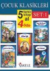 Çocuk Klasikleri (5 Al 4 Öde) Set 1