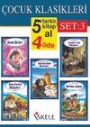 Çocuk Klasikleri (5 Al 4 Öde) Set 3