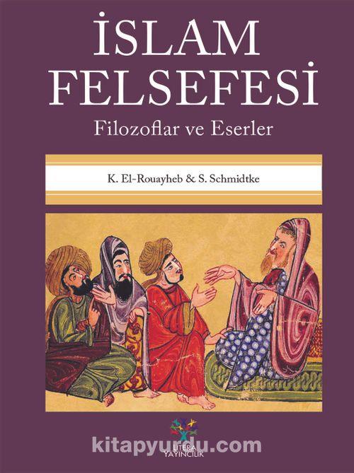 İslam Felsefesi & Filozoflar ve Eserler Ekitap İndir | PDF | ePub | Mobi