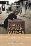 Gazze Cevap Yazıyor & Gazzeli Genç Yazarlardan Kısa Hikayeler