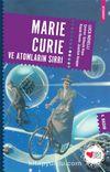 Marie Curie ve Atomların Sırrı