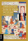 Osmanlı'da İlim ve Fikir Dünyası & İstanbul'un Fethinden Süleymaniye Medreselerinin Kuruluşuna Kadar