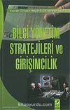 Bilgi Yönetim Stratejileri ve Girişimcilik