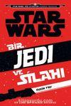 Disney Starwars Bir Jedi ve Silahı