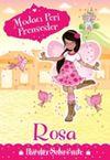 Modacı Peri Prensesler - Rosa Parıltı Şehri'nde