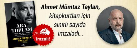 Ara Toplam. Ahmet Mümtaz Taylan , Kitapkurtları için Sınırlı Sayıda İmzaladı...