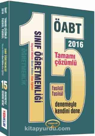 2016 ÖABT Sınıf Öğretmenliği Öğretmenlik 15 Tamamı Çözümlü Fasikül Deneme