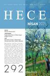 Sayı:292 Nisan 2021 Hece Aylık Edebiyat Dergisi