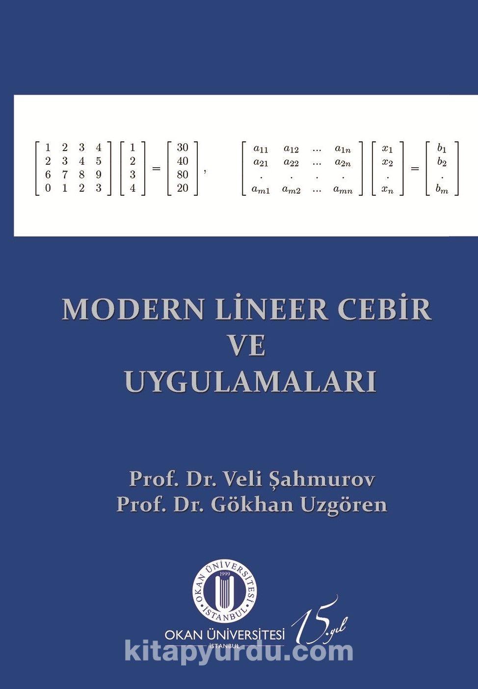 Modern Lineer Cebir ve Uygulamaları
