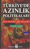 Türkiye'de Azınlık Politikaları ve 6-7 Eylül Olayları